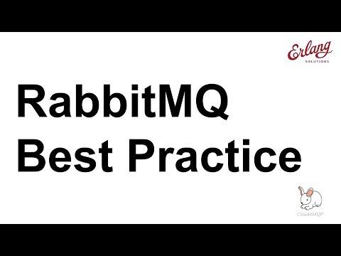RabbitMQ Best Practice | Webinar with CloudAMQP