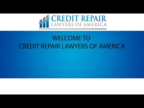 Welcome to Credit Repair Lawyers of America