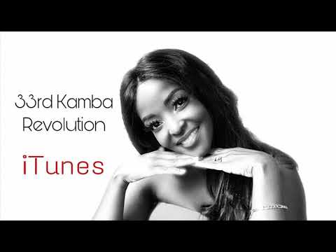 All The Praise Is Yours By Eve Yvonne Makilya - 33rd Kamba Revolution
