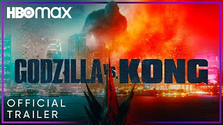 Godzilla vs. Kong | Official Trailer | HBO Max