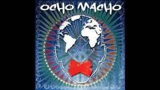 Ocho Macho - Legközelebb Hagyom (Radio Edit)