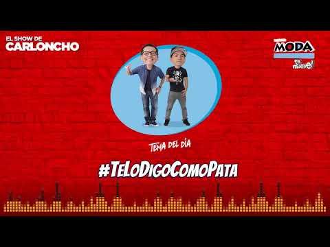 El Show de Carloncho #TeLoDigoComoPata 15-09-17