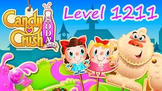 Candy Crush Soda Saga Level 1211 (NO BOOSTERS)