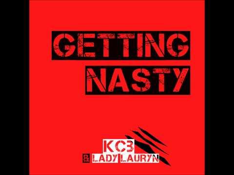 KCB ft. Lady Lauryn - Getting Nasty (Original Mix)