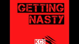 KCB ft. Lady Lauryn - Getting Nasty (Original Mix)
