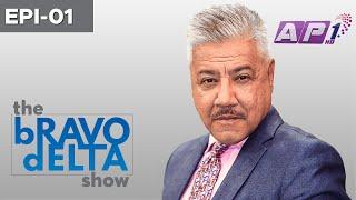 the bRAVO dELTA show with bHUSAN dAHAL | PM OLI | EPI 01 | AP1HD