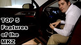 TOP 5 Features of the Lincoln MKZ