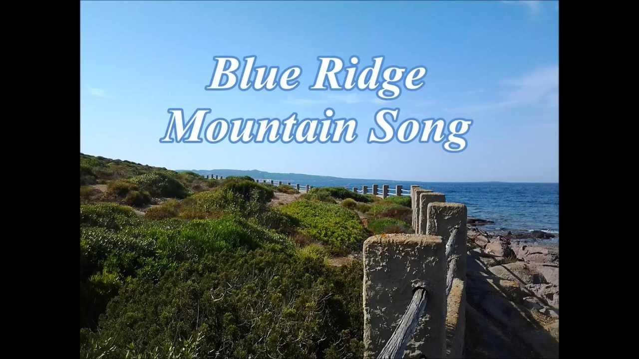 Blue Ridge Mountain Song Lyrics (Alan Jackson) - YouTube