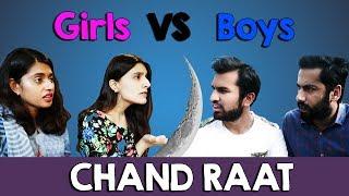 Chand Raat - Girls Vs Boys | MangoBaaz