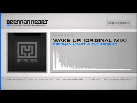 Brennan Heart & The Prophet - Wake Up (Original Mix) (HQ Preview)