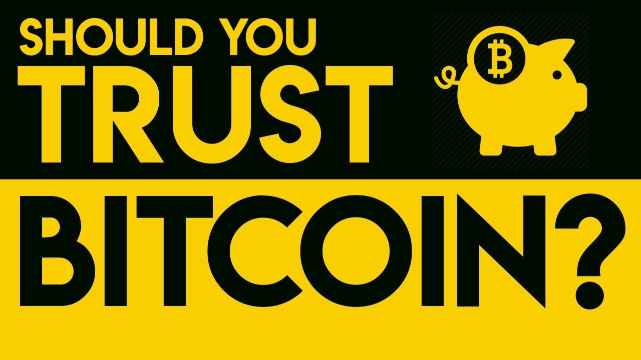 can you trust bitcoin