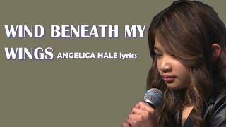 Angelica Hale (Lyrics) - Wind Beneath My Wings (2018)