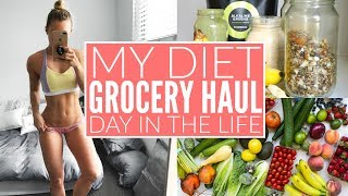 GROCERY HAUL | What I Eat In A Day | My Diet + Fitness