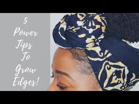 5 Power Tips to Grow Edges