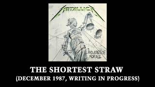 Metallica: The Shortest Straw (December 1987, Writing in Progress) YouTube Videos