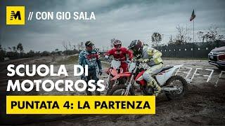 Scuola di Motocross con Gio Sala: la Partenza, Pt 4