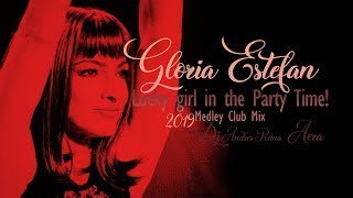 Gloria Estefan - Lucky girl  in the party time  2019  Medley club mix !