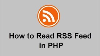 How to Read RSS Feed in PHP