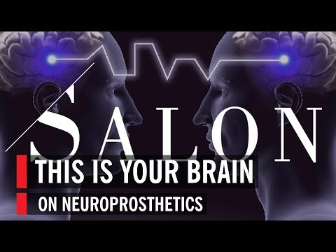 This is Your Brain On Neuroprosthetics