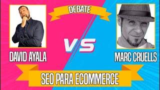 Webinar SEO para Ecommerce - David Ayala y Marc Cruells