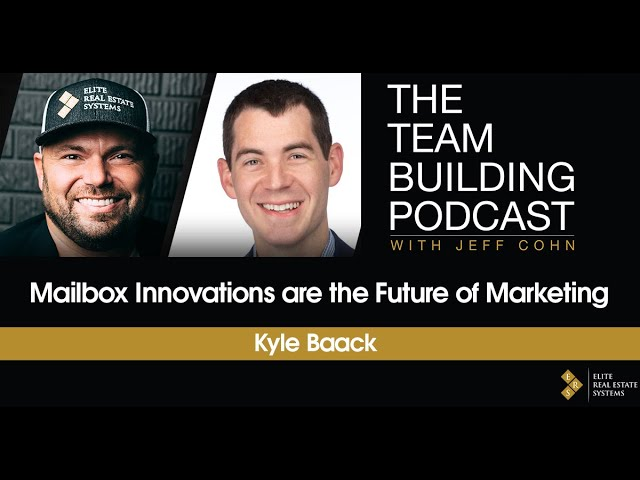Mailbox Innovations are the Future of Marketing w/ Kyle Baack