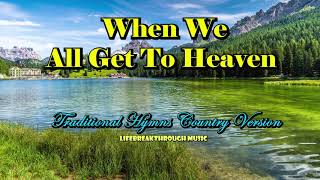 Hymns Of Faith Traditional Country version by Lifebreakthrough Music