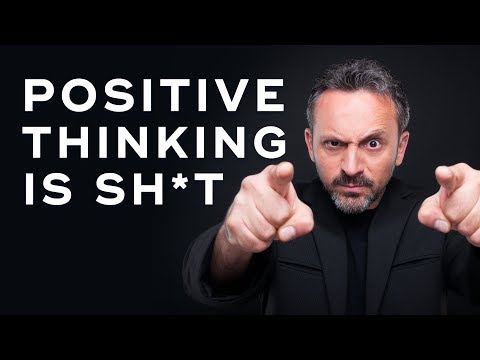 Why Positive Thinking Alone is SHIT - Millionaire Mindset Ep. 13