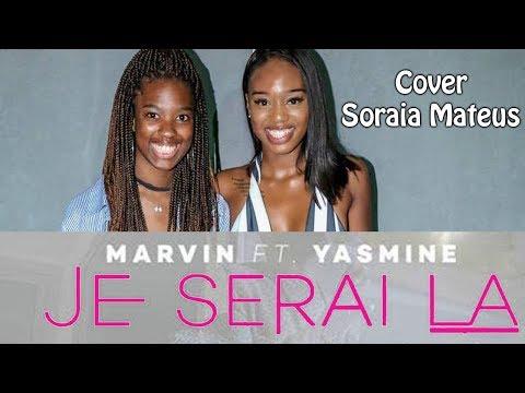 Yasmine & Marvin  JE SERAI LA | Cover