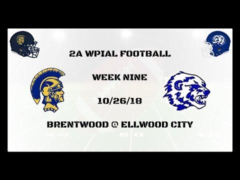 Week Nine: Brentwood @ Ellwood City (10/26/18)
