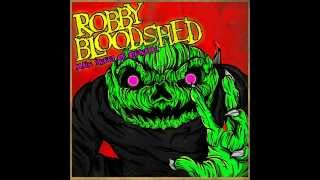 Robby Bloodshed - Unwanted Hope