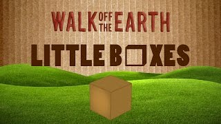 Walk Off The Earth - Little Boxes: Kinetic Typography Lyric Video (Weeds intro)