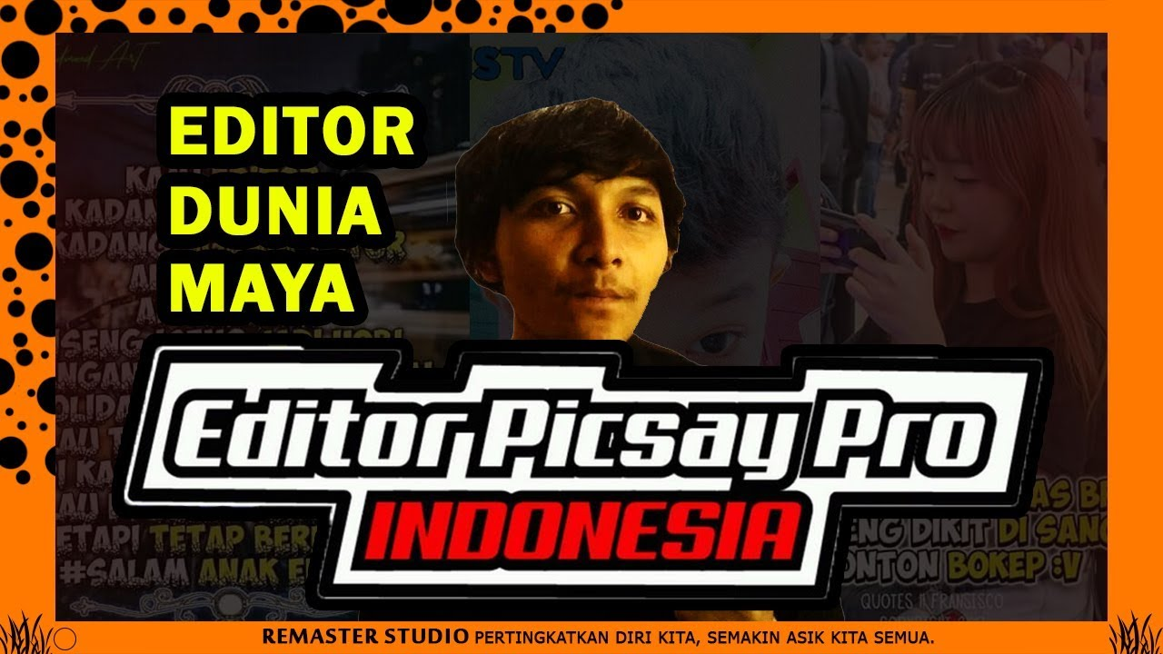cara menjadi editor dunia a picsay pro cara asik