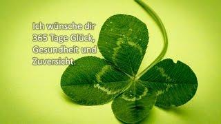 """Ich wünsche dir 365 Tage """"Liebe"""", """"Glück"""", """"Gesundheit"""" und """"Zuve"""