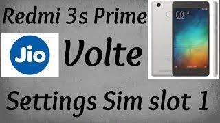 Xiaomi Redmi 3s prime JIO VOLTE (Voice Over LTE) APN settings in sim slot 1