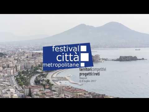 SPOT   Festival Città Metropolitane, Napoli 6-8 luglio 2017