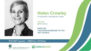 Helen Crowley at GEF Live - Your digital window to the 57th Council