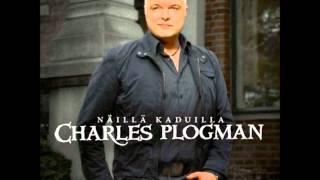 Charles Plogman - Tahdon Sinun Tietävän