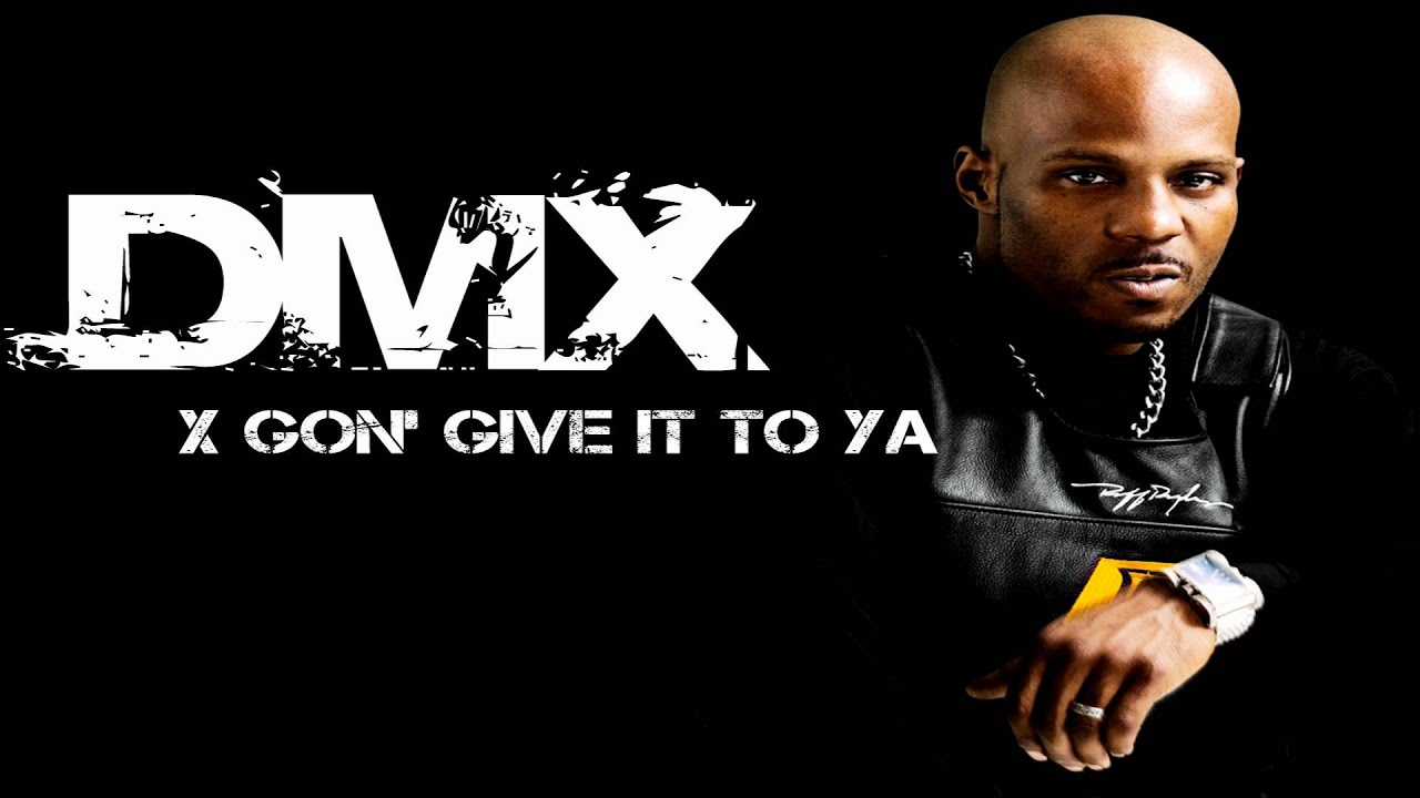 DMX X Gon' Give It To Ya : ded : Free Download, Borrow