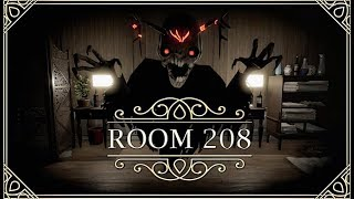 Room 208 ★ GamePlay ★ Ultra Settings