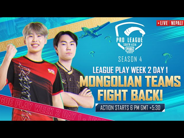 [NEPALI] 2021 PMPL South Asia League Play Week 2 Day 1   S4   Mongolian teams fight back!