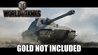 World of Tanks - Gold Not Included