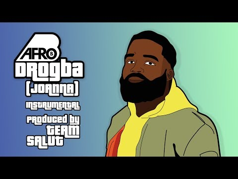Afro B - Drogba (Joanna) |  Produced by Team Salut [Official Instrumental]