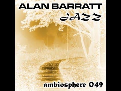 Alan Barratt - Get Up Make Love