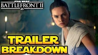 Star Wars Battlefront 2: The Rise of Skywalker Official Trailer Breakdown