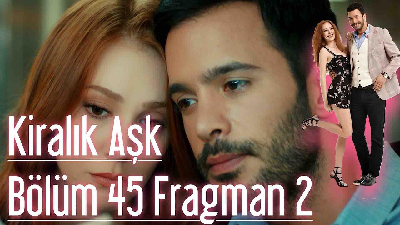 Kiralık Aşk 45. Bölüm 2. Fragman