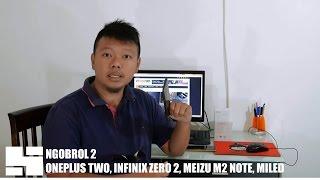 Ngobrol #2 OnePlus Two, Meizu M2 Note, Infinix Zero 2, Pemenang MiLED