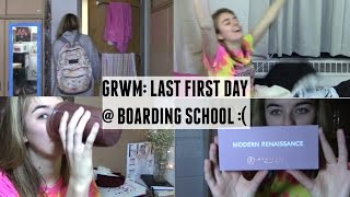 last first day of boarding school get ready with me