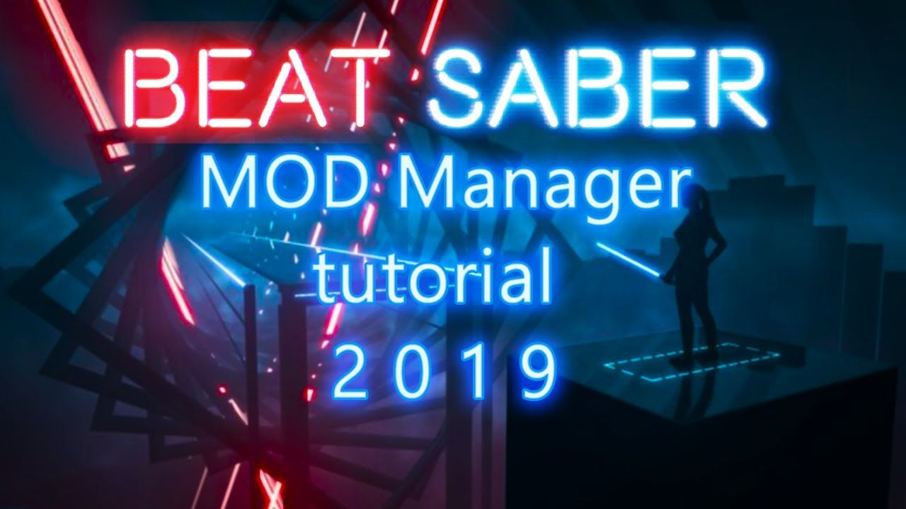Beat Saber Mod Manager tutorial- BeatMods edition-Custom Songs