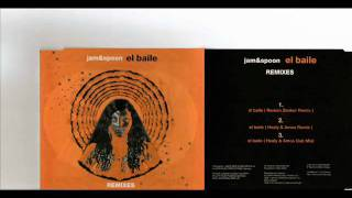 Jam & Spoon     El Baile  Healy & Amos Remix