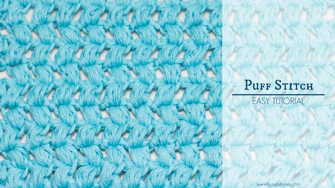 How To: Crochet The Puff Stitch  Easy Tutorial